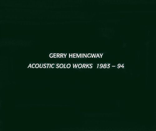 Acoustic Solo Works 1983-1994
