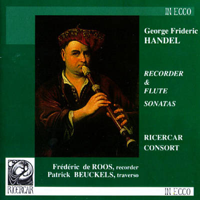 Handel: Recorder Sonata in F HWV369; Recorder Sonata HWV362