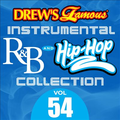 Drew's Famous Instrumental R&B And Hip-Hop Collection, Vol. 54
