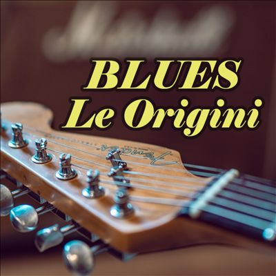Blues Le origini