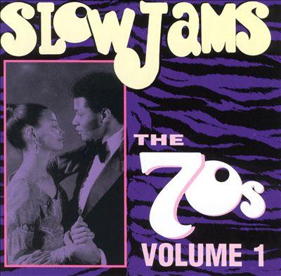 Slow Jams: The 70's, Vol. 1