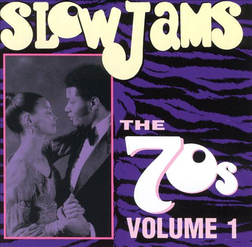 Slow Jams: The 70's, Vol. 1