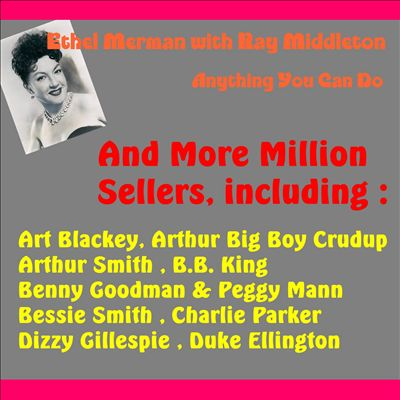 Anything You Can Do and More Million Sellers