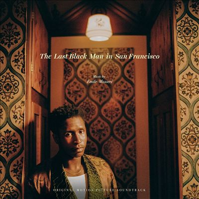 The Last Black Man in San Francisco [Original Motion Picture Soundtrack]