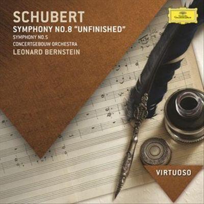 "Schubert: Symphonies Nos. 8 (""Unfinished"") & 5"