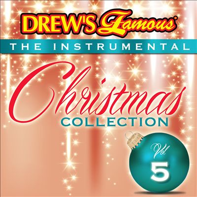 Drew's Famous The Instrumental Christmas Collection, Vol. 5