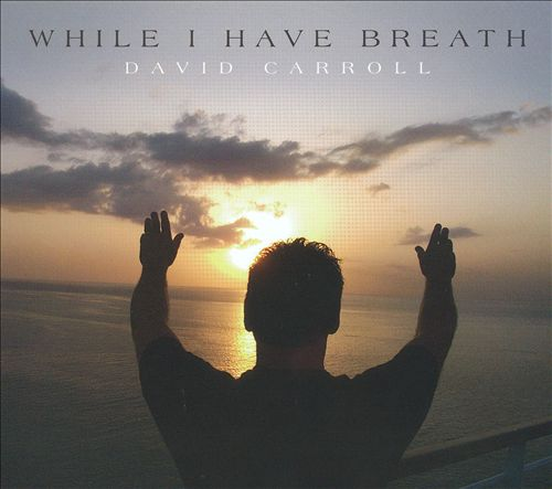 While I Have Breath