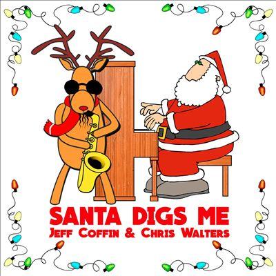 Santa Digs Me