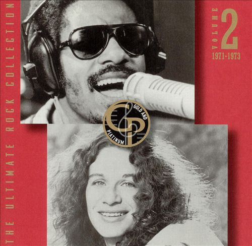 The Ultimate Rock Collection Gold and Platinum, Vol. 2: 1971-1973