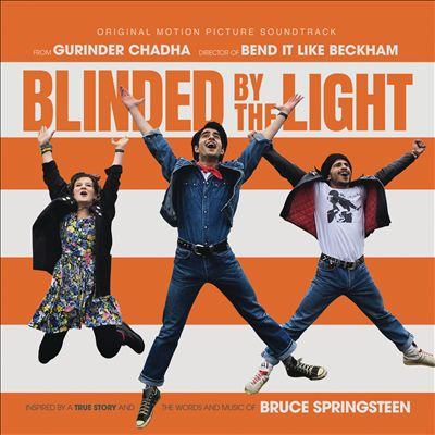 Blinded by the Light [Original Motion Picture Soundtrack]