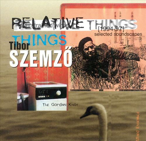 Relative Things: Selected Soundscapes, 1994-1997