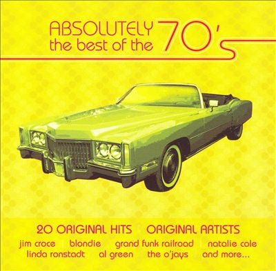 Absolutely the Best of the 70's, Vol. 2