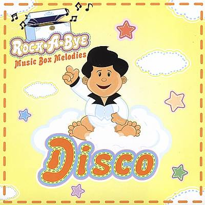 DJ's Choice: Rock a Bye Baby...Disco