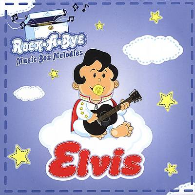 Rock-A-Bye Music Box Melodies: Elvis