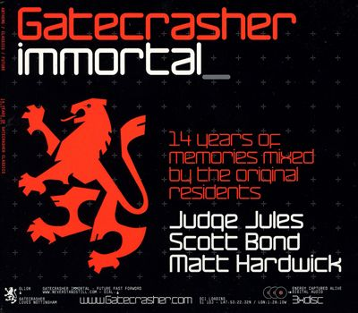 Gatecrasher Immortal: 14 Years of Gatecrasher: Mixed by Scott Bond