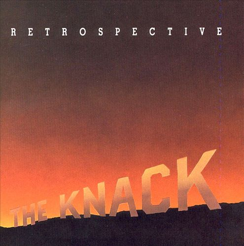 The Retrospective: The Best of the Knack