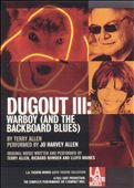 Dugout 3 (Warboy and the Backboard Blues)