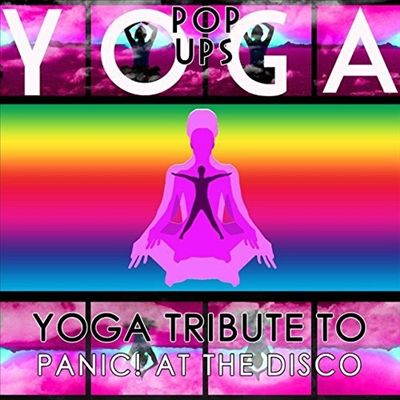 Yoga to Panic! at the Disco