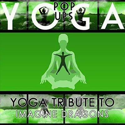 Yoga to Imagine Dragons