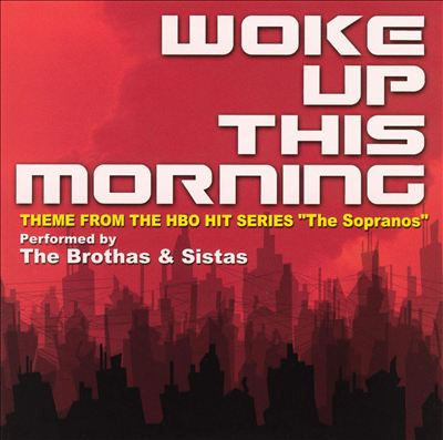 Woke Up This Morning: Theme From The HBO Hit Series