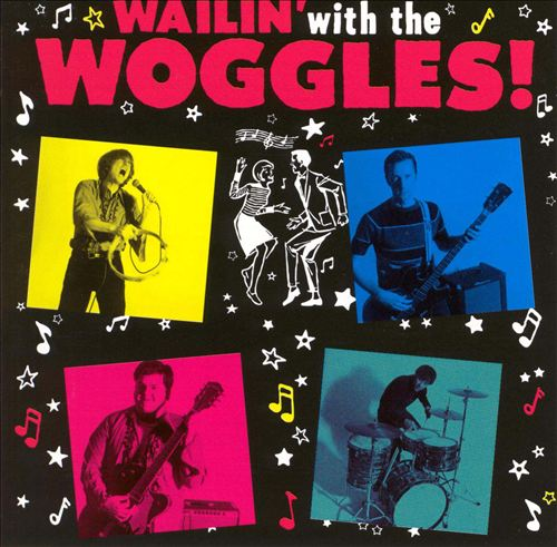Wailin' with the Woggles