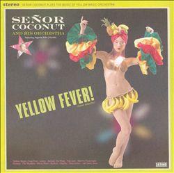 Yellow Fever!