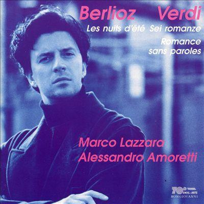 Berlioz: Les Nuits d'Été; Verdi: Sei Romanze; Romance sans Paroles