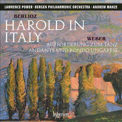 Berlioz: Harold in Italy; Weber: Aufforderung zum Tanz; Andante und Rondo Ungarese