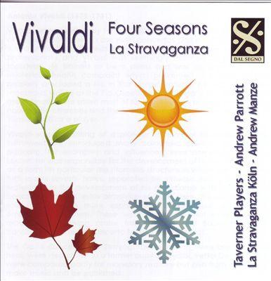 Vivaldi: Four Seasons; La Stravaganza