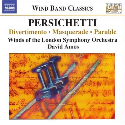 Vincent Persichetti: Divertimenti For Winds
