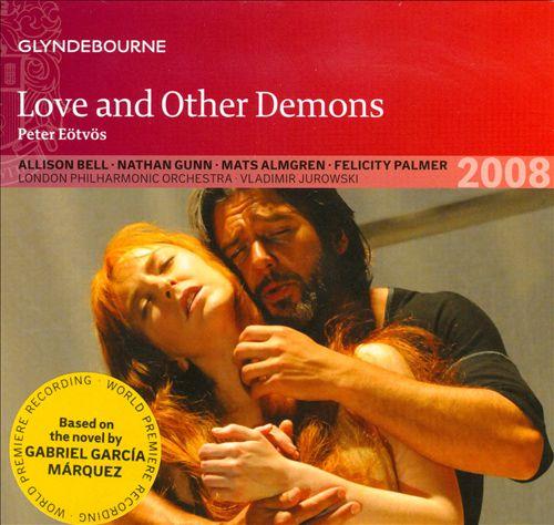 Péter Eötövs: Love and Other Demons