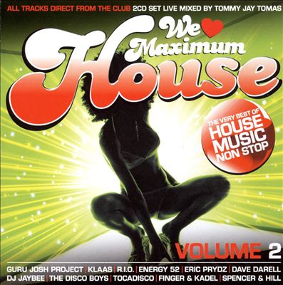 We Love Maximum House, Vol. 2