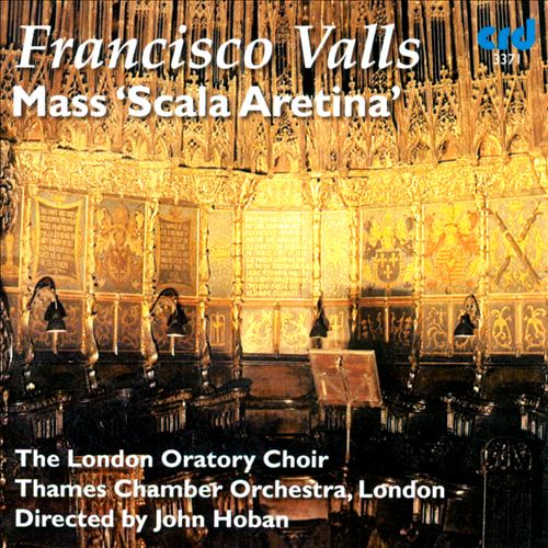 "Francisco Valls: Mass ""Scala Aretina"""