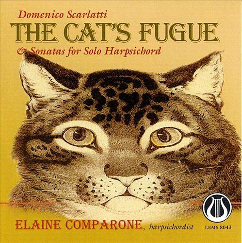 Scarlatti: The Cat's Fugue & Sonatas for Solo Harpsichord