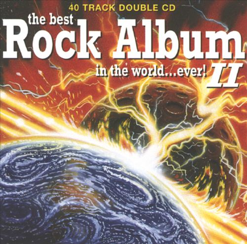 The Best Rock Album in the World...Ever! 2