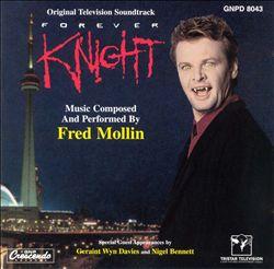 Forever Knight [Original TV Soundtrack]