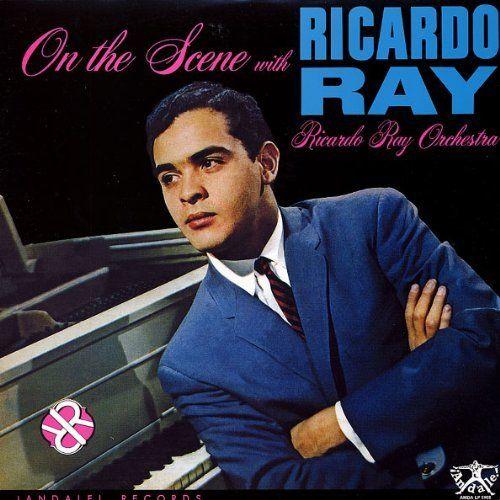 On the Scene with Ricardo Ray