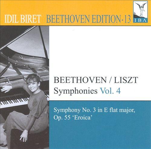 "Beethoven/Liszt: Symphony No. 3 in E flat major, Op. 55 ""Eroica"""