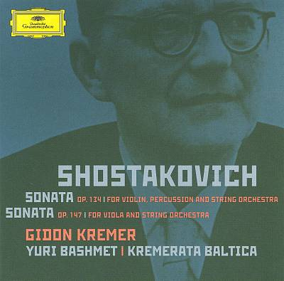 Shostakovich: Sonatas Opp. 134 & 147
