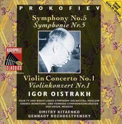 Prokofiev: Symphony No. 5; Violin Concerto No. 1