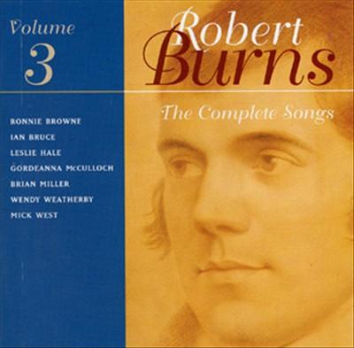 Robert Burns: The Complete Songs, Vol. 3
