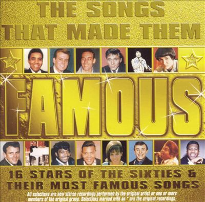 The Songs That Made Them Famous [K-Tel] [16 Tracks]