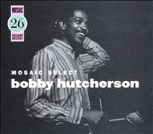 Mosaic Select: Bobby Hutcherson