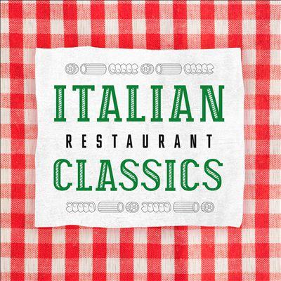 Italian Restaurant Classics
