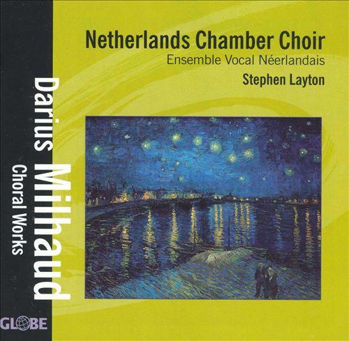 Darius Milhaud: Choral Works