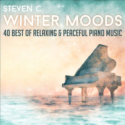Winter Moods: 40 Best of Relaxing & Peaceful Piano Music