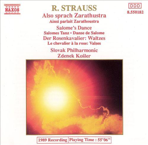R. Strauss: Also sprach Zarathustra; Salome's Dance; Rosenkavalier Waltzes