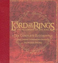 The Lord of the Rings: The Fellowship of the Ring – The Complete Recordings