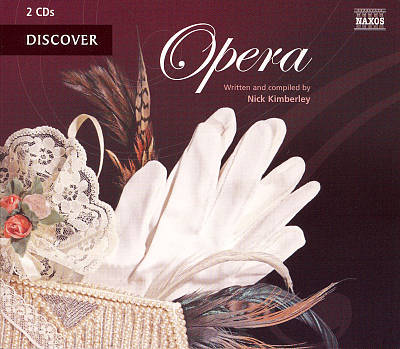 Nick Kimberley: Discover Opera