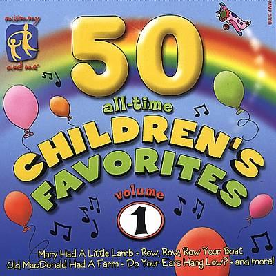 50 All-Time Children's Favorites, Vol. 1